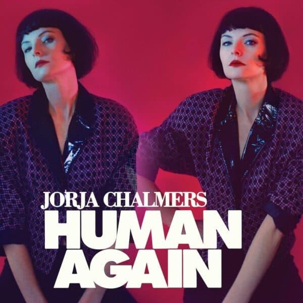 JORJA CHALMERS - HUMAN AGAIN - IDIB105CD